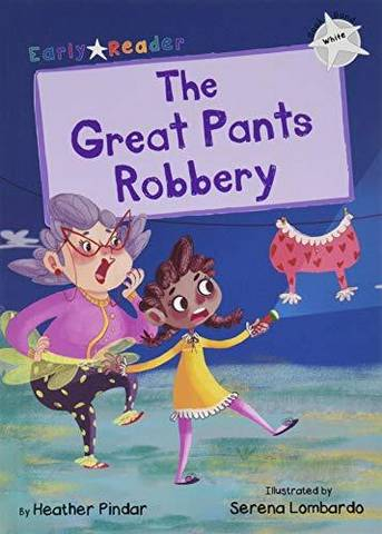 Maverick Early Reader: The Great Pants Robbery - Heather Pindar - 9781848864368