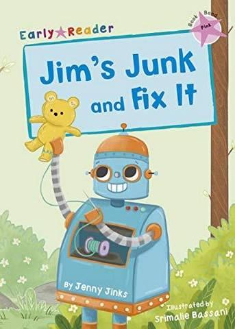 Maverick Early Reader: Jim's Junk and Fix It - Jenny Jinks - 9781848864382