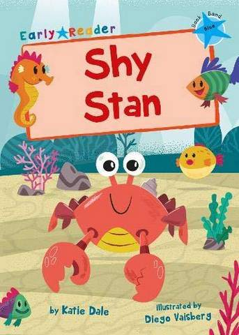 Maverick Early Reader: Shy Stan - Katie Dale - 9781848864443