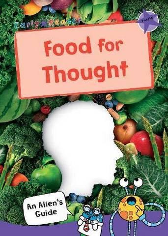 Maverick Early Reader Non Fiction: Food for Thought - Maverick Publishing - 9781848864771