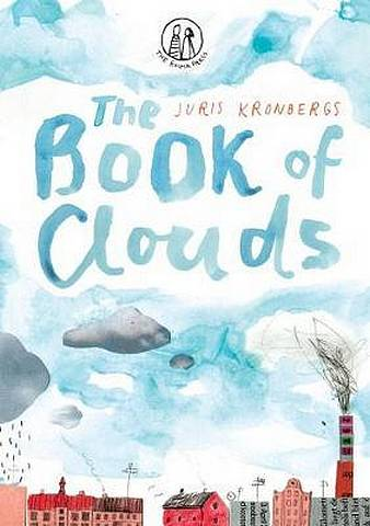 The Book of Clouds - Juris Kronbergs - 9781910139141