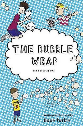 The Bubble Wrap - Dean Parkin - 9781910367902