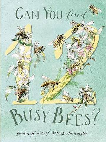 12 Busy Bees - Gordon Winch - 9781912076307