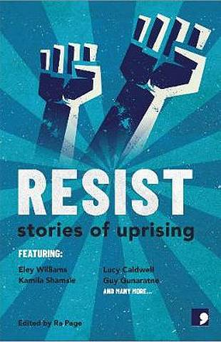 Resist: Stories of Uprising - Ra Page - 9781912697076