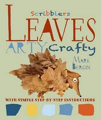 Arty Crafty Leaves - Mark Bergin - 9781912904150