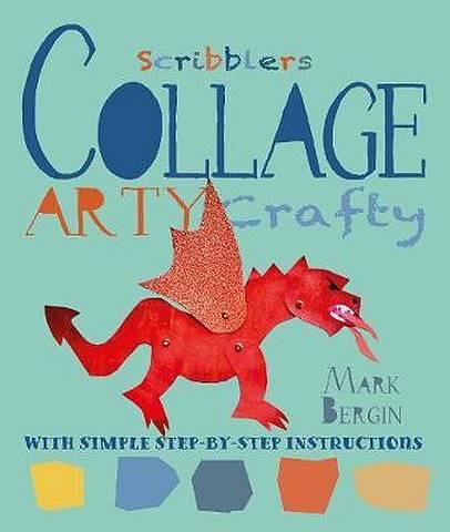 Arty Crafty Collage - Mark Bergin - 9781912904617