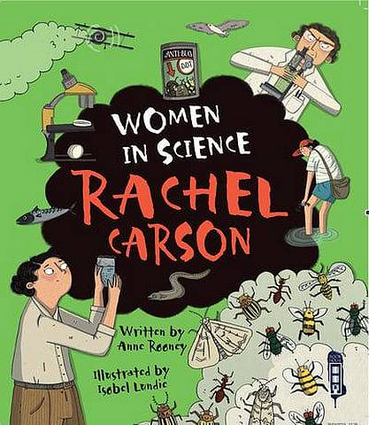 Women in Science: Rachel Carson - Anne Rooney - 9781912904631