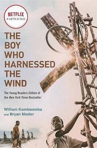 The Boy Who Harnessed the Wind - Bryan Mealer - 9781984816122