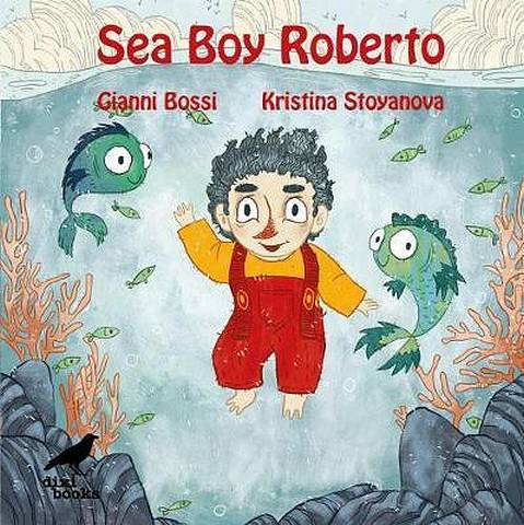 Sea Boy Roberto - Gianni Bossi - 9786197458077