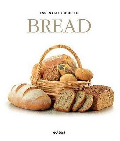 Essential Guide To Bread - J. Garcia Curado - 9788445909621