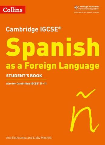 Cambridge IGCSE  Spanish Student's Book (Collins Cambridge IGCSE ) - Libby Mitchell - 9780008300371