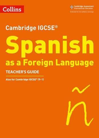 Cambridge IGCSE  Spanish Teacher's Guide (Collins Cambridge IGCSE ) - Katie Foufouti - 9780008300388
