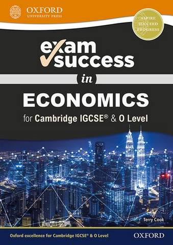 Exam Success in Economics for Cambridge IGCSE  & O Level - Terry Cook - 9780198409762