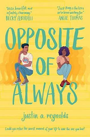 Opposite of Always - Justin Reynolds - 9781509870042