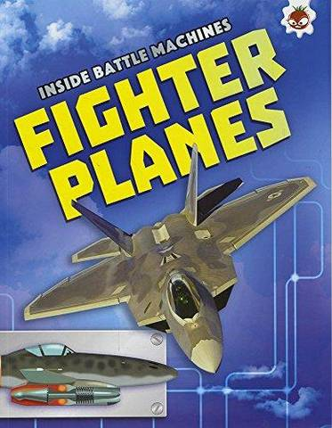 Inside Battle Machines: Fighter Planes - Chris Oxlade - 9781910684252