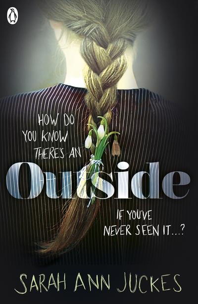 Outside - Sarah Ann Juckes - 9780241330753