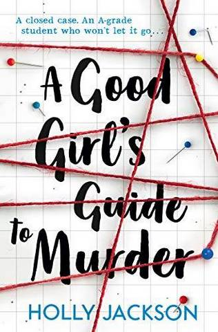 A Good Girl's Guide to Murder - Holly Jackson - 9781405293181
