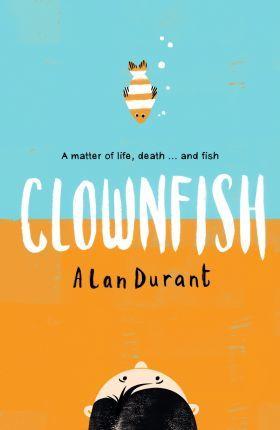 Clownfish - Alan Durant - 9781406374629
