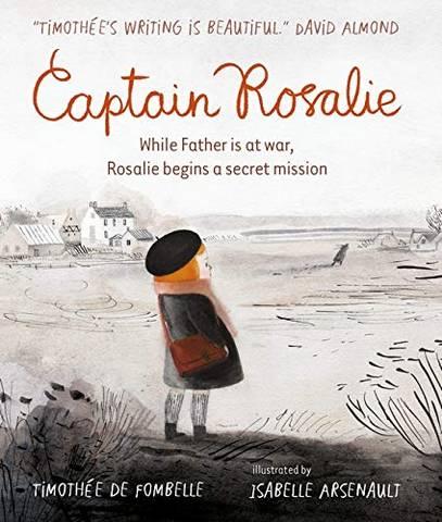 Captain Rosalie - Timothee de Fombelle - 9781406386806