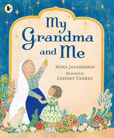 My Grandma and Me - Mina Javaherbin - 9781406390834