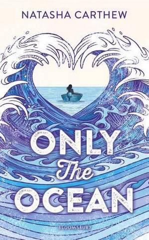 Only the Ocean - Natasha Carthew - 9781408868614