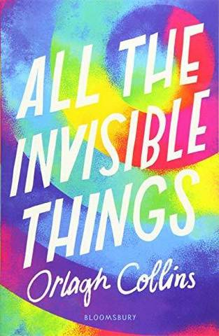All the Invisible Things - Orlagh Collins - 9781408888339