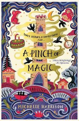 A Pinch of Magic - Michelle Harrison - 9781471124297