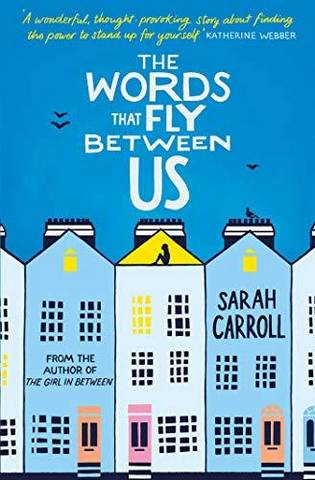 The Words That Fly Between Us - Sarah Carroll - 9781471160646