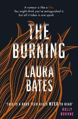 The Burning - Laura Bates - 9781471170201