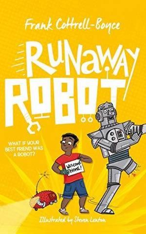 Runaway Robot - Frank Cottrell Boyce - 9781509851775