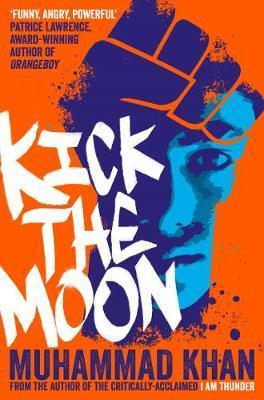 Kick the Moon - Muhammad Khan - 9781509874071