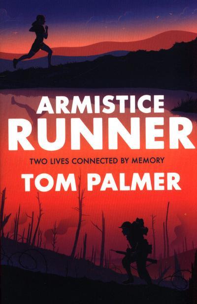 Armistice Runner - Tom Palmer - 9781781128251