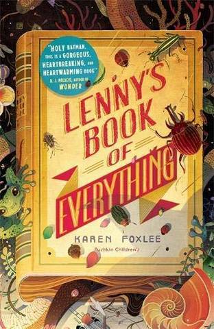 Lenny's Book of Everything - Karen Foxlee - 9781782692386