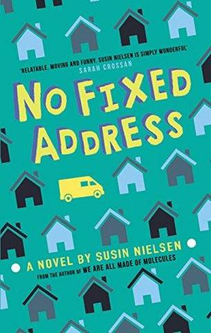 No Fixed Address - Susin Nielsen - 9781783448326
