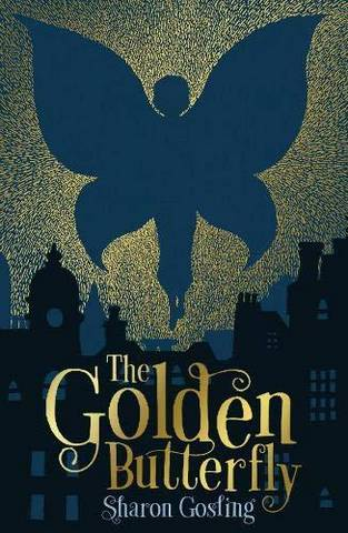The Golden Butterfly - Sharon Gosling - 9781788950329