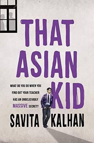 That Asian Kid - Savita Kalhan - 9781909991972