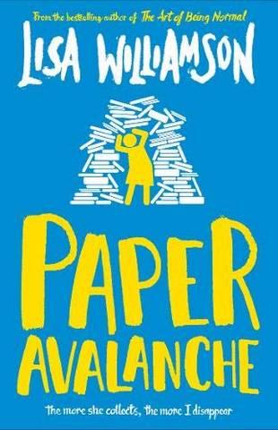 Paper Avalanche - Lisa Williamson - 9781910989975