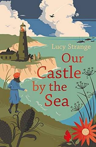 Our Castle by the Sea - Lucy Strange - 9781911077831