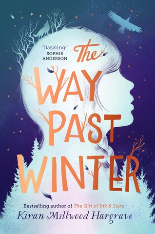 The Way Past Winter - Kiran Millwood Hargrave - 9781912626076