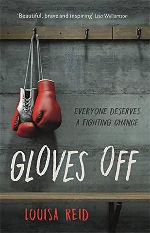 Gloves Off - Louisa Reid - 9781913101008