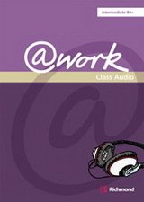 @work Intermediate Class Audio CD - Rogers