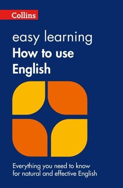 Collins Easy Learning How to Use English - Collins Dictionaries - 9780007374700