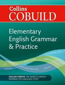 Collins COBUILD Elementary English Grammar and Practice (2nd Revised Edition) -  - 9780007423712