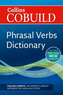 Collins COBUILD Phrasal Verbs Dictionary (New Edition) -  - 9780007435487