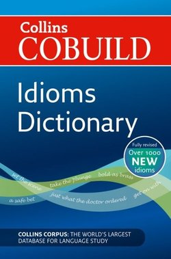 Collins COBUILD Dictionary of Idioms (New Edition) -  - 9780007435494