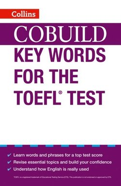 Collins COBUILD Key Words for the TOEFL Test -  - 9780007453467
