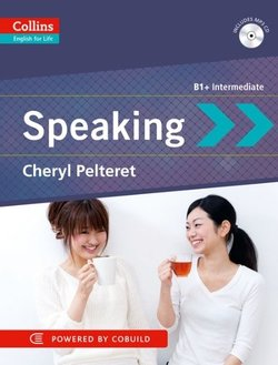 Collins English for Life B1+ Intermediate: Speaking with Audio CD - Cheryl Pelteret - 9780007457830