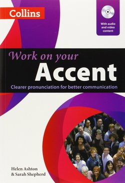 Collins Work On Your Accent with DVD - Helen Ashton - 9780007462919