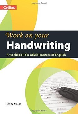 Collins Work On Your Handwriting - Jenny Siklos - 9780007469420