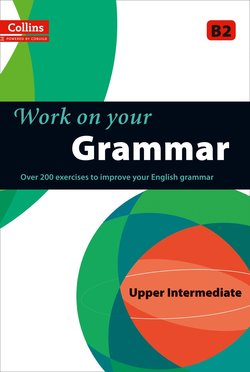 Collins Work on Your Grammar Upper Intermediate (B2) -  - 9780007499632
